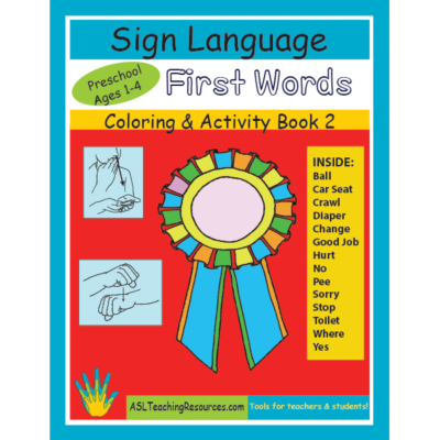 ASL Coloring Book First Signs Preschool