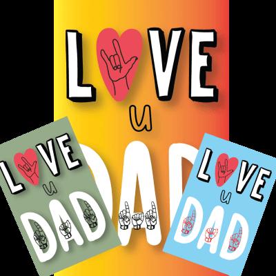 GC-Love-U-Dad Sign Language