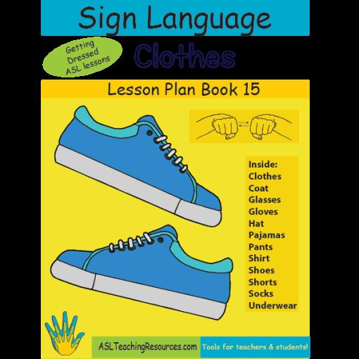 15-LPB-Clothes-ASL-Lesson-Plan-Book