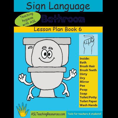 6-LPB-Bathroom ASL Lesson Plan Book