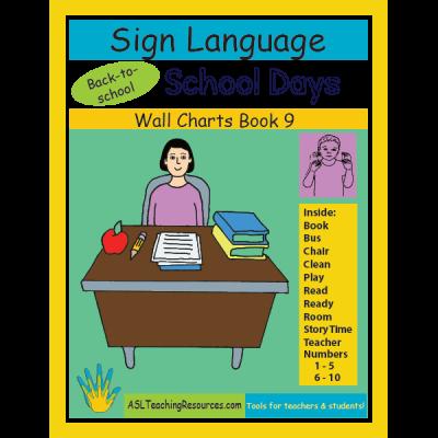 9-WCB-School-Days-ASL Sign Language