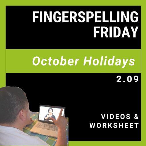 Fingerspelling Friday 2.09 ASL
