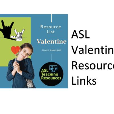 ASL Valentine Resource Links screen shot