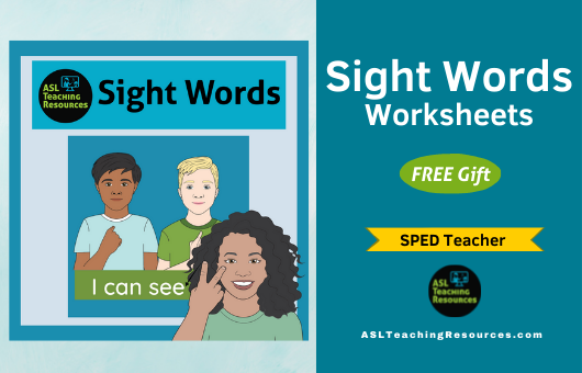 Sight Words Worksheets with ASL